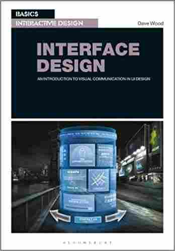 Basics Interactive Design: Interface Design: An introduction to visual communication in UI design Paperback