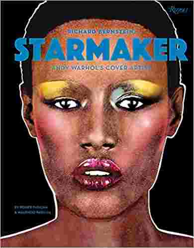 Richard Bernstein Starmaker: Andy Warhol's Cover Artist Hardcover