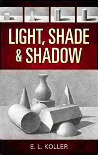 Light, Shade and Shadow Paperback