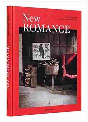 New Romance: Contemporary Countrystyle Interiors Hardcover