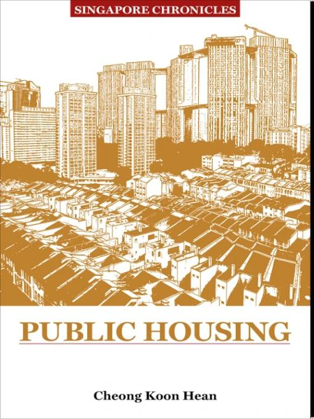 Singapore Chronicles: Public Housing