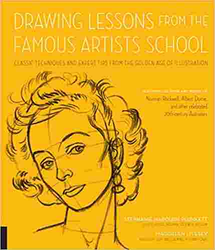 Drawing Lessons from the Famous Artists School: Classic Techniques and Expert Tips from the Golden Age of Illustration - Featuring the work and words ... other celebrated 20th-century illustrators Paperback