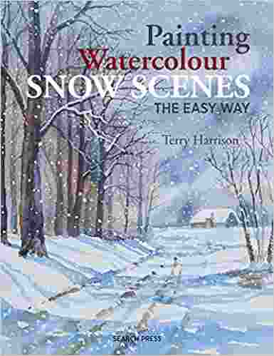 Painting Watercolour Snow Scenes the Easy Way Paperback