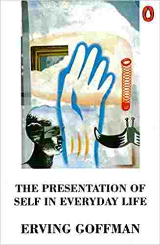 The Presentation of Self in Everyday Life Paperback
