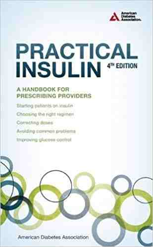 Practical Insulin: A Handbook for Prescribing Providers Paperback