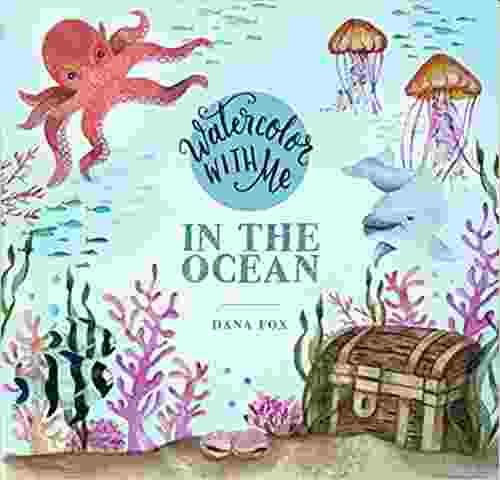 Watercolor with Me: In the Ocean Paperback