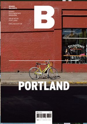 Brand Documentary Magazine # 58 PORTLAND