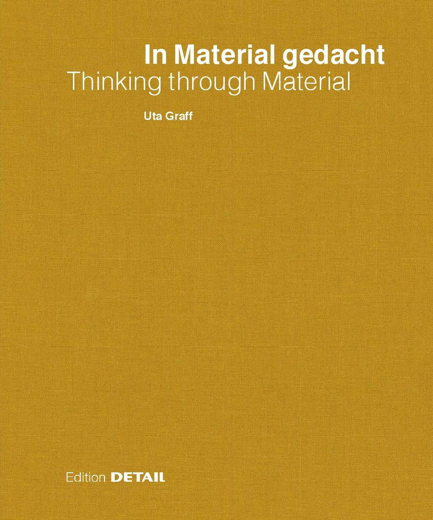 In Material Gedacht – Thinking Through Material