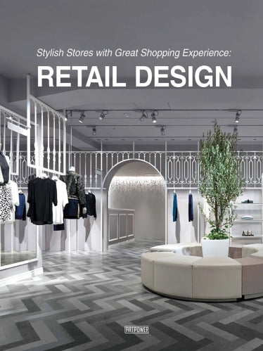 Stylish Stores with Great Shopping Experience : Retail Desiggn