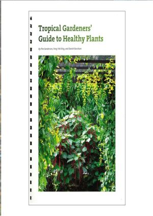 Tropical Gardener's Guide to Healthy Plants