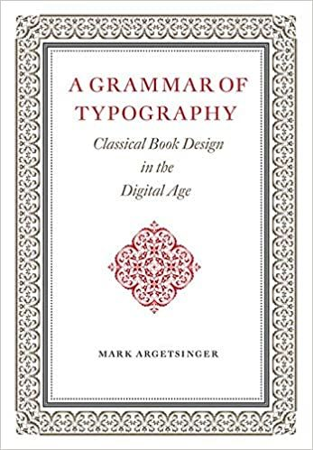 A Grammar of Typography: Classical Design in the Digital Age