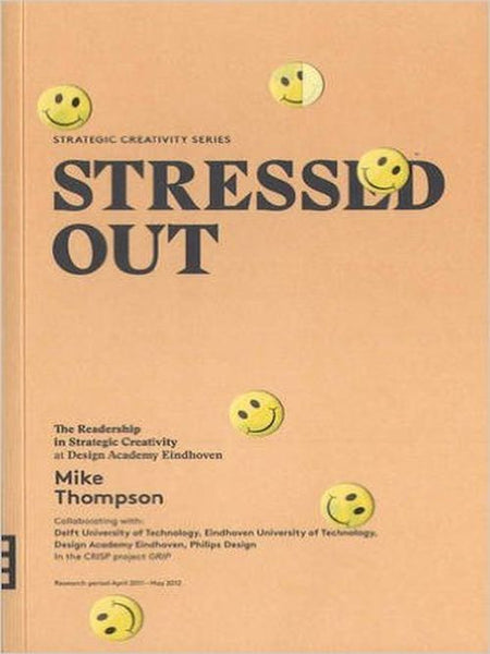 Stressed Out (strategic Creativity Series)