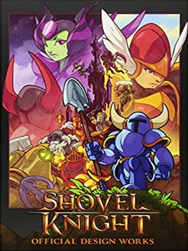 Shovel Knight: Official Design Works