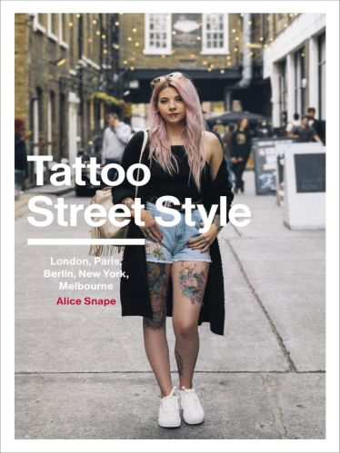 Tattoo Street Style: London, Brighton, Paris, Berlin, Amsterdam, New York, LA, Melbourne