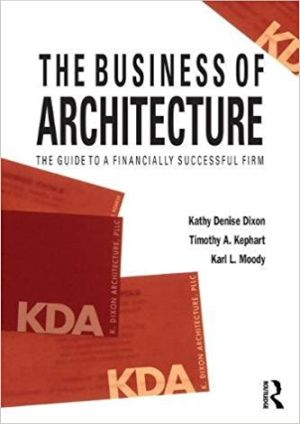 The Business of Architecture: Your Guide to a Financially Successful Firm