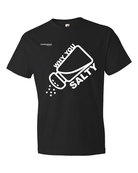 #whyYouSalty Short sleeve t-shirt