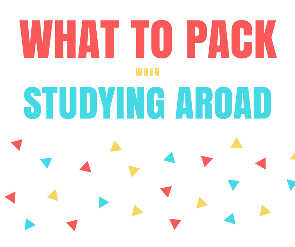 What to Pack When Studying Abroad in College: The Essentials