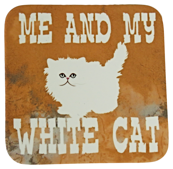 Me and My White Cat Coaster.
