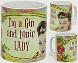 I'm a Gin and Tonic Lady Mug.