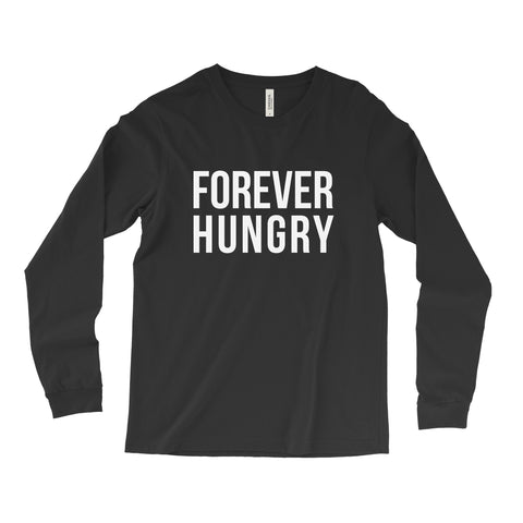 Forever Hungry // Long Sleeve - Twelve9 Printing
