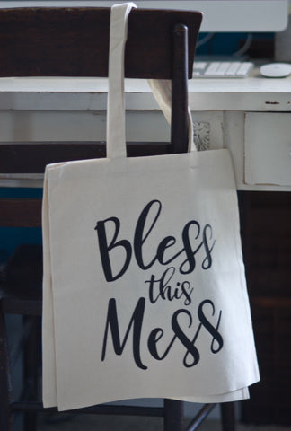 Bless this Mess // Canvas Tote - Twelve9 Printing