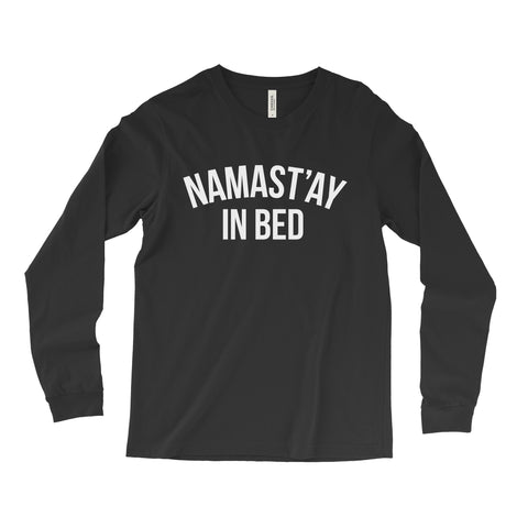 Namast'ay in Bed // Long Sleeve - Twelve9 Printing