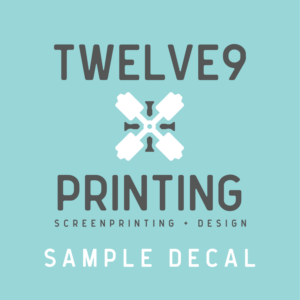 Sample Decal - Twelve9 Printing