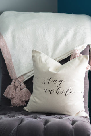 Stay Awhile // Throw Pillow - Twelve9 Printing