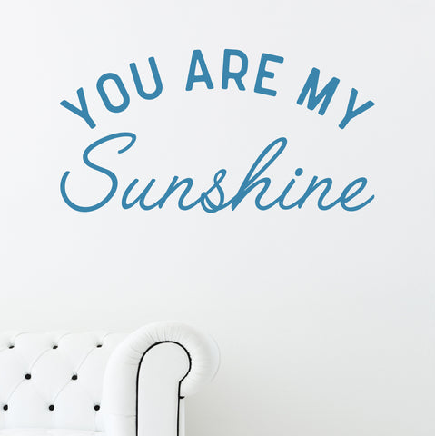 You Are My Sunshine // Wall Decals - Twelve9 Printing
