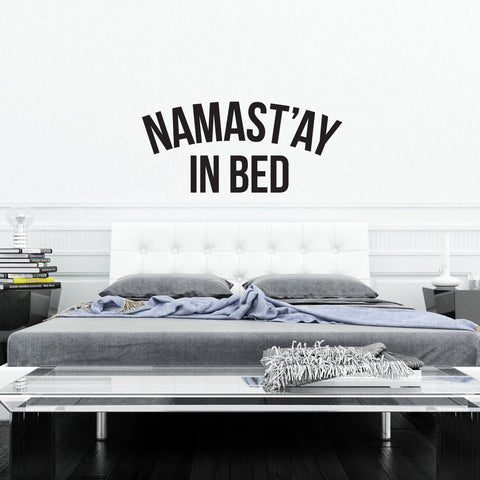 Namast'ay In Bed // Wall Decal - Twelve9 Printing