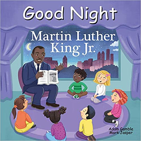 Good Night Books: Good Night Martin Luther King, Jr.