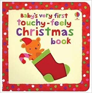 Usborne Baby's Very First Touchy-Feely Christmas Book