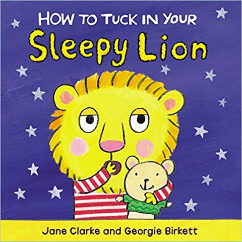Usborne How To Tuck in Your Sleepy Lion