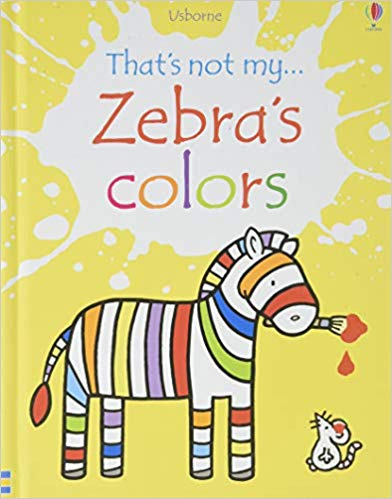 Usborne That's Not My Zebra's Colors