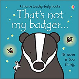 Usborne Touchy-Feely Books That's Not My Badger