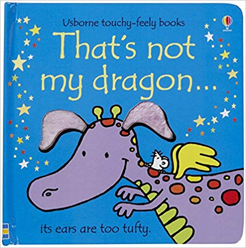 Usborne Touchy-Feely Books That's Not My Dragon (Blue)