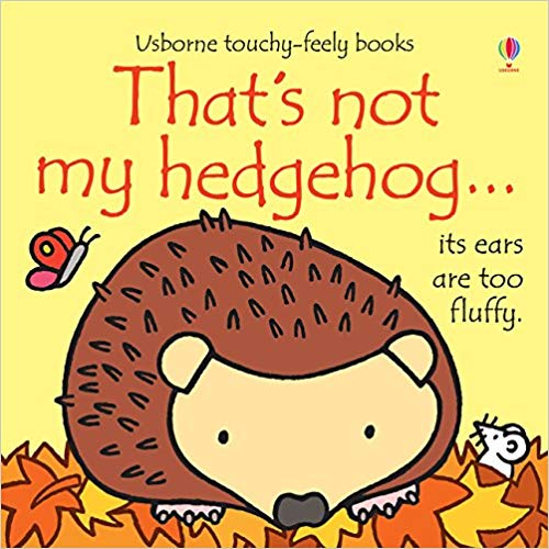 Usborne Touchy-Feely Books That's Not My Hedgehog