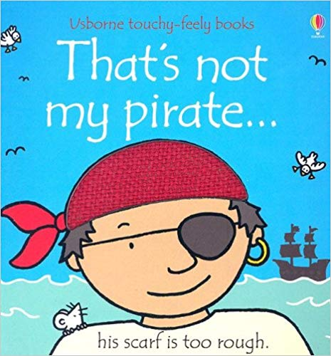 Usborne Touchy-Feely Books That's Not My Pirate