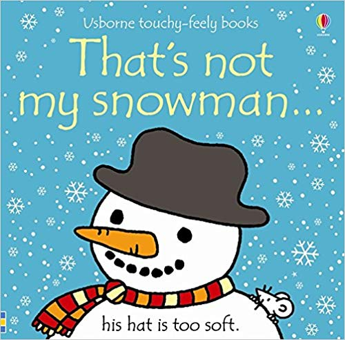 Usborne Touchy-Feely Books That's Not My Snowman