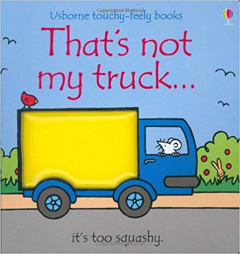 Usborne Touchy-Feely Books That's Not My Truck