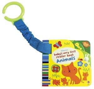 Usborne Baby's Very First Stroller Book Animals