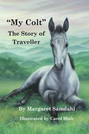 """My Colt"" The Story of Traveller"