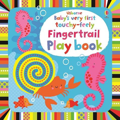 Usborne Baby's Very First Touchy-Feely Fingertrail Playbook