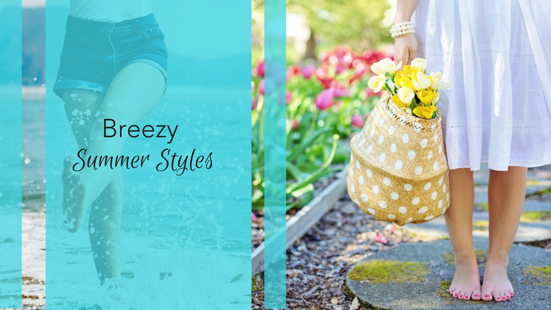 Breezy Summer Styles
