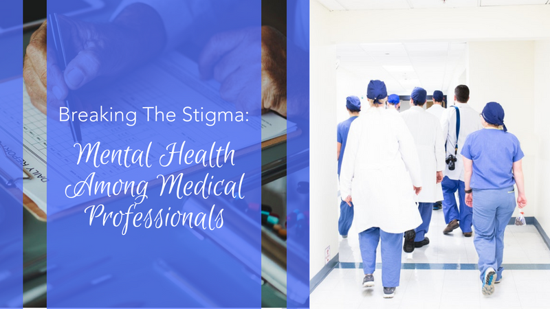 Mental Health Among Medical Professionals