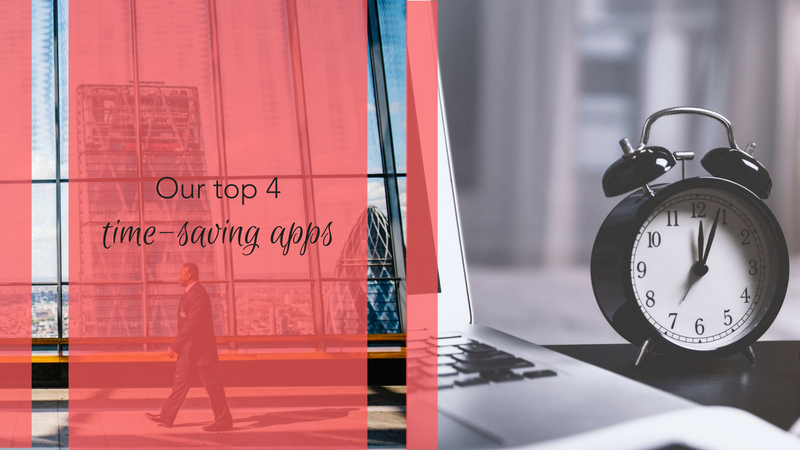 Our Top 4 Time-Saving Apps