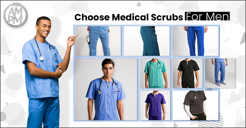 Tips To Choose The Best Medical Scrubs For Men
