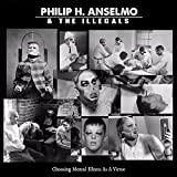 Philip Anselmo & the Illegals Choosing Mental Illness as a Virtue LP Vinyl