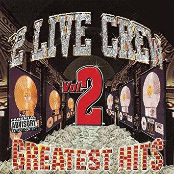 2 Live Crew - 2 Live Crew - Greatest Hits, Vol. 2 LP, New Vinyl