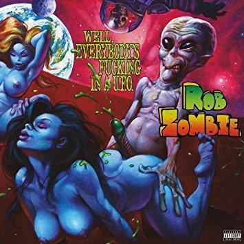 Rob Zombie - ROB ZOMBIE-ROB ZOMBIE:WELL EVERYBODYS FUCKING IN A LP, New Vinyl